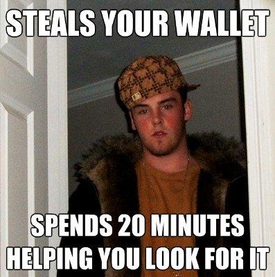Scumbag Steve Steals your wallet Spends 20 minutes helping you look for it 2011: The 5 Top Memes