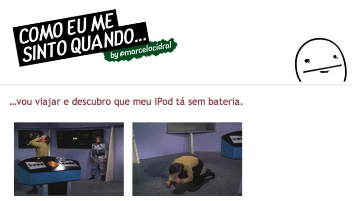 como me sinto quando 730x414 2012 in the crazy world of Brazilian memes and Internet culture