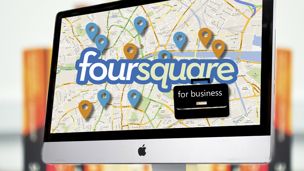 How to use Foursquare to market your business & reach a new audience