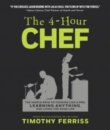 THE 4 HOUR CHEF by Timothy Ferriss cover image 220x260 A chat with our first speaker for TNW Conference Europe 2013: Tim Ferriss, leader of the cult of productivity