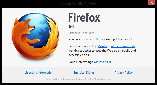 firefox 19 You can download Firefox 19 for Windows, Mac, and Linux right now; official launch tomorrow