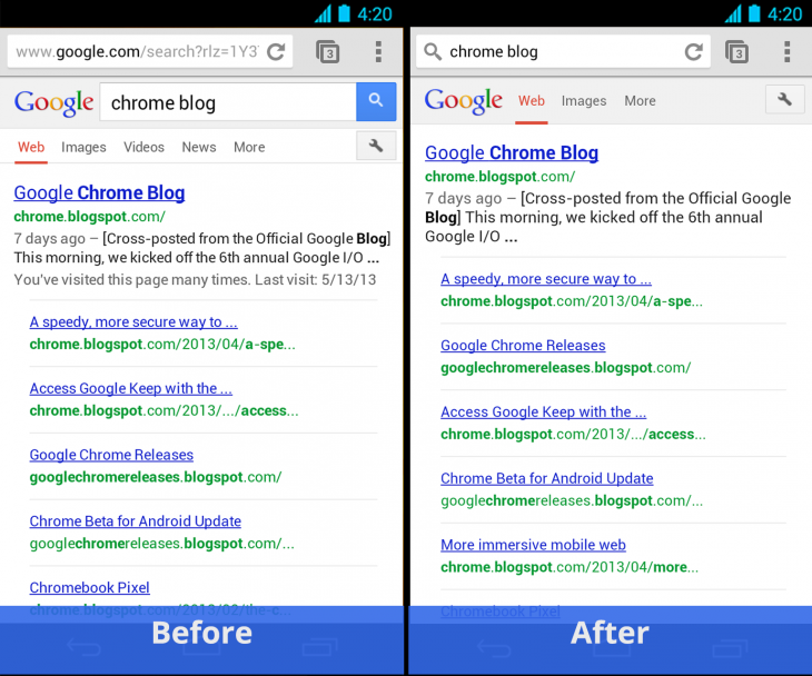 Chrome for Android Simpler Search 730x608 Chrome 27 for Android is out:  Fullscreen on phones, simplified searching, tab history on tablets, and more