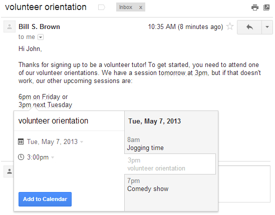 calendar Google lets you add Calendar events directly from Gmail by clicking on a date and time, English only for now