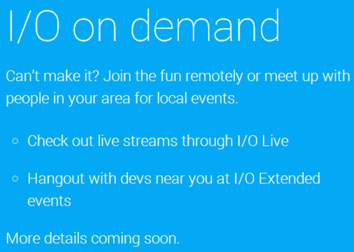 io demand Google I/O 2014 site launches: Registration open April 8 to April 10, attendees will be chosen randomly