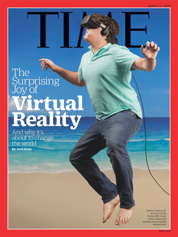 Time's August 2015 cover featured Oculus' Palmer Luckey looking as awkward as can be with a VR headset on